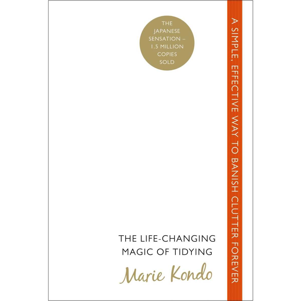 The Life-Changing Magic of Tidying- Marie Kondo